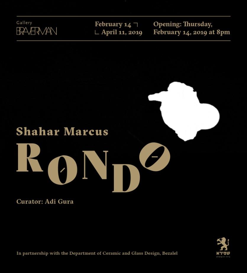 Shahar Marcus, Rondo, Solo Exhibition, Invitation